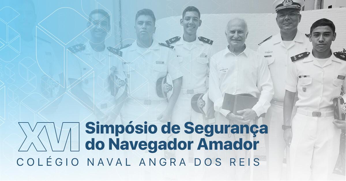XVI Simpósio de Segurança do Navegador Amador – Colégio Naval Angra dos Reis