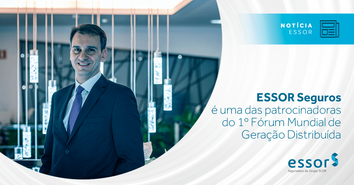 ESSOR Seguros é uma das patrocinadoras do 1º Fórum Mundial de Geração Distribuída